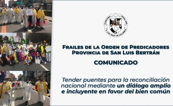 """Tender puentes para un diálogo amplio e incluyente"": frailes dominicos de Colombia"